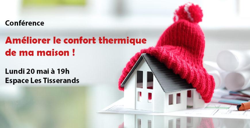"""Conférence """"Améliorer le confort thermique de ma maison"""""""